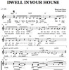 Thumbnail Dwell in your house - Choir Sheet Music